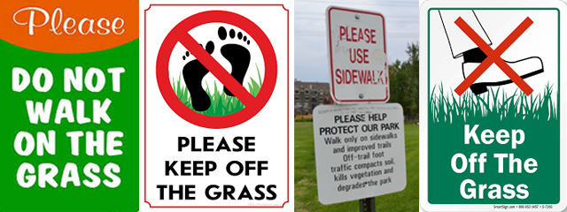 Please Keep Off The Grass Signs
